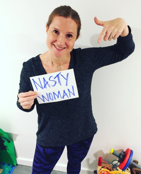 69: How to be a Nasty Woman
