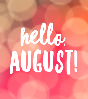 3 Things to Think About in August